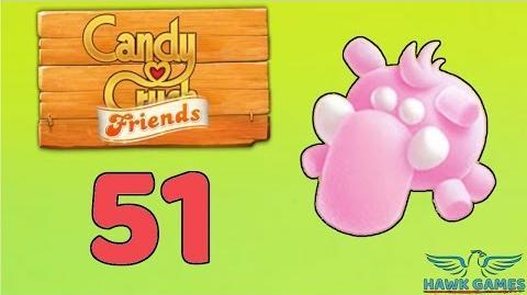 Candy Crush Friends Saga Level 51 (Mammoth mode) - 3 Stars Walkthrough, No Boosters