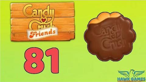 Candy Crush Friends Saga Level 81 (Cookie mode) - 3 Stars Walkthrough, No Boosters