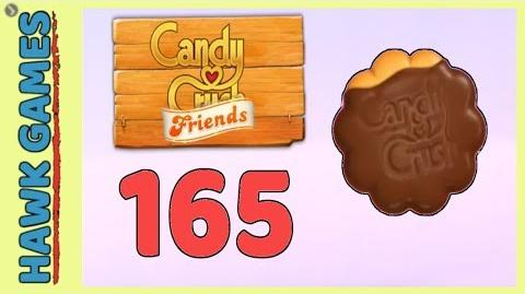 Candy Crush Friends Level 165 (Cookie mode) - 3 Stars Walkthrough, No Boosters
