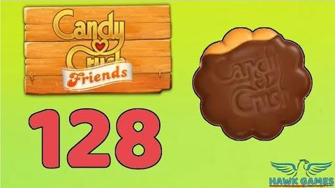 Candy Crush Friends 👫 Saga Level 128 (Cookie mode) - 3 Stars Walkthrough, No Boosters