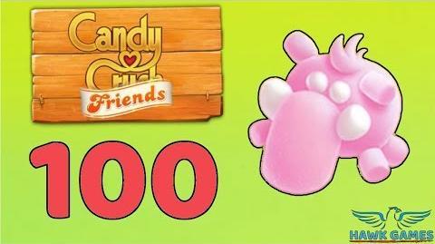 Candy Crush Friends 👫 Saga Level 100 (Mammoth mode) - 3 Stars Walkthrough, No Boosters
