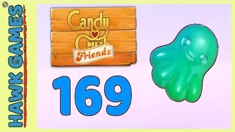 Candy Crush Friends Level 169 (Octopus mode) - 3 Stars Walkthrough, No Boosters-0