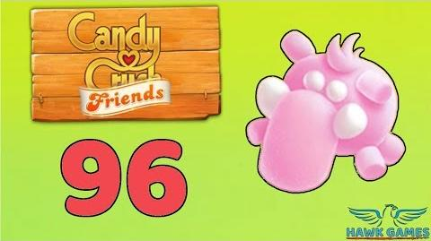 Candy Crush Friends 👫 Saga Level 96 (Mammoth mode) - 3 Stars Walkthrough, No Boosters