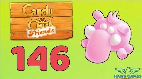 Candy Crush Friends 👫 Saga Level 146 (Animal mode) - 3 Stars Walkthrough, No Boosters