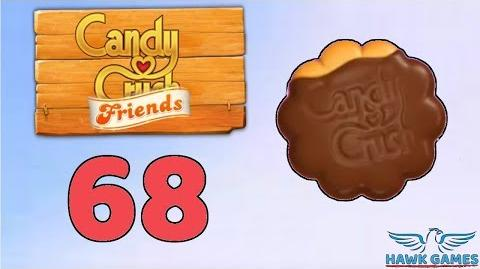 Candy Crush Friends Saga Level 68 (Cookie mode) - 3 Stars Walkthrough, No Boosters