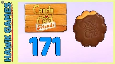 Candy Crush Friends Level 171 (Cookie mode) - 3 Stars Walkthrough, No Boosters
