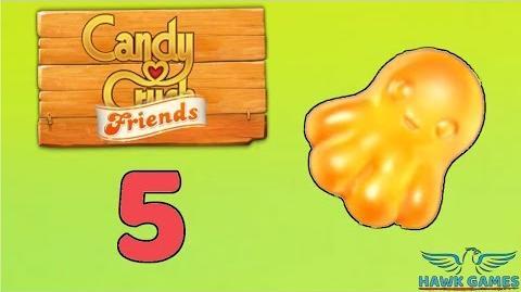 Candy Crush Friends Saga Level 5 (Octopus mode) - 3 Stars Walkthrough, No Boosters