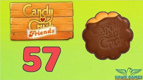 Candy Crush Friends Saga Level 57 (Cookie mode) - 3 Stars Walkthrough, No Boosters