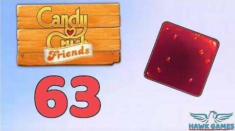 Candy Crush Friends Saga Level 63 (Jam mode) - 3 Stars Walkthrough, No Boosters