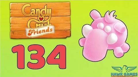 Candy Crush Friends 👫 Saga Level 134 (Animal mode) - 3 Stars Walkthrough, No Boosters