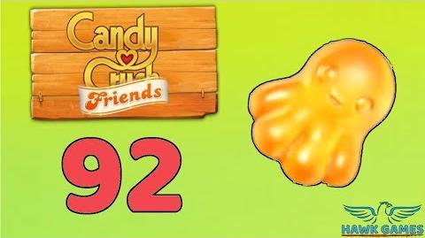 Candy Crush Friends 👫 Saga Level 92 (Octopus mode) - 3 Stars Walkthrough, No Boosters