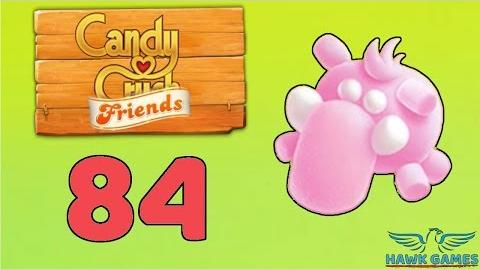 Candy Crush Friends Saga Level 84 (Mammoth mode) - 3 Stars Walkthrough, No Boosters