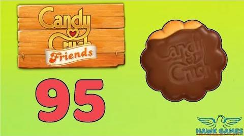 Candy Crush Friends 👫 Saga Level 95 (Cookie mode) - 3 Stars Walkthrough, No Boosters