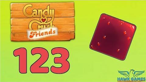 Candy Crush Friends 👫 Saga Level 123 (Jam mode) - 3 Stars Walkthrough, No Boosters
