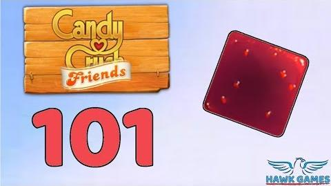 Candy Crush Friends 👫 Saga Level 101 (Jam mode) - 3 Stars Walkthrough, No Boosters