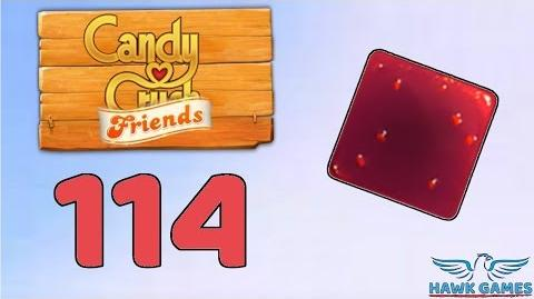 Candy Crush Friends 👫 Saga Level 114 (Jam mode) - 3 Stars Walkthrough, No Boosters