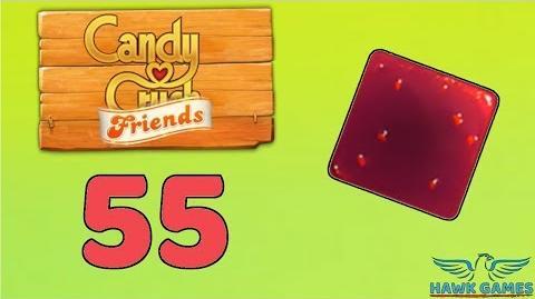 Candy Crush Friends Saga Level 55 (Jam mode) - 3 Stars Walkthrough, No Boosters