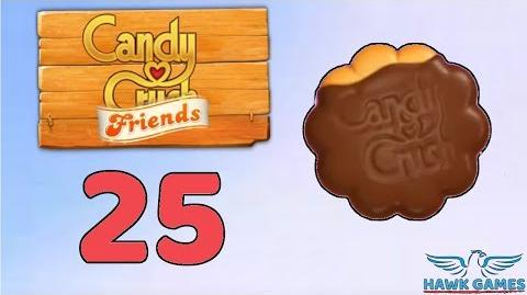Candy Crush Friends Saga Level 25 (Cookie mode) - 3 Stars Walkthrough, No Boosters