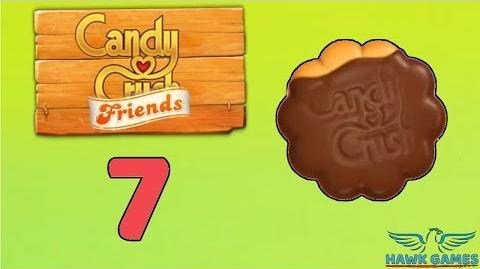 Candy Crush Friends Saga Level 7 (Cookie mode) - 3 Stars Walkthrough, No Boosters