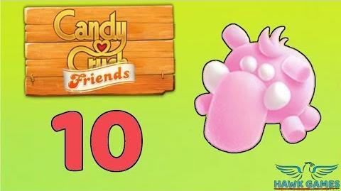 Candy Crush Friends Saga Level 10 (Mammoth mode) - 3 Stars Walkthrough, No Boosters