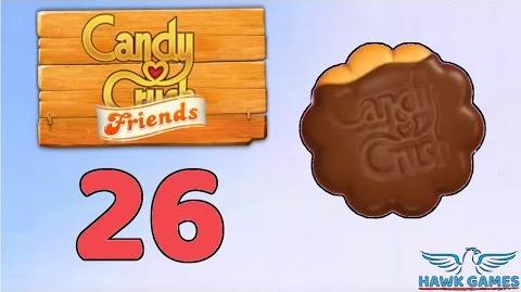 Candy Crush Friends Saga Level 26 (Cookie mode) - 3 Stars Walkthrough, No Boosters
