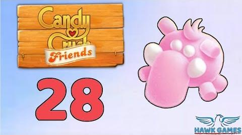 Candy Crush Friends Saga Level 28 (Mammoth mode) - 3 Stars Walkthrough, No Boosters