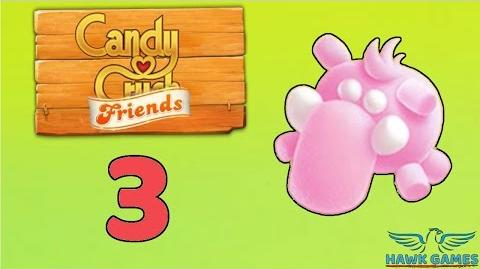Candy Crush Friends Saga Level 3 (Mammoth mode) - 3 Stars Walkthrough, No Boosters