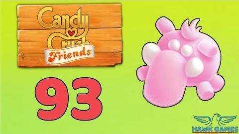 Candy Crush Friends 👫 Saga Level 93 (Mammoth mode) - 3 Stars Walkthrough, No Boosters