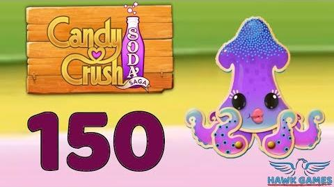 Candy Crush Soda Saga 🍾 Level 150 Hard (Bubble mode) - 3 Stars Walkthrough, No Boosters