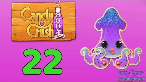Candy Crush Soda Saga Level 22 (Bubble mode) - 3 Stars Walkthrough, No Boosters