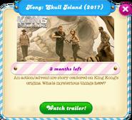 Kong Skull Island 2017 (3 months left) message