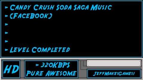 Candy Crush Soda Saga (FaceBook) Music - Level Completed-0