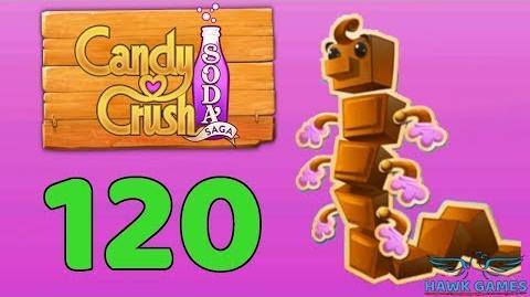 Candy Crush Soda Saga 🍾 Level 120 (Chocolate mode) - 3 Stars Walkthrough, No Boosters