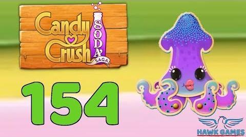 Candy Crush Soda Saga 🍾 Level 154 (Soda mode) - 3 Stars Walkthrough, No Boosters
