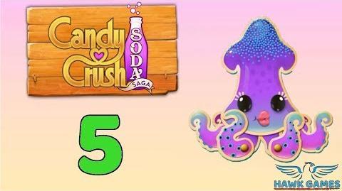 Candy Crush Soda - 3 Stars Walkthrough Level 5 (Soda mode)