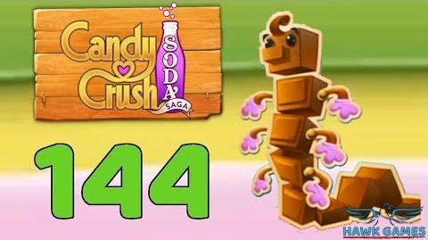 Candy Crush Soda Saga 🍾 Level 144 (Chocolate mode) - 3 Stars Walkthrough, No Boosters