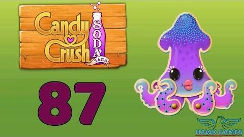 Candy Crush Soda Saga Level 87 Hard (Bubble mode) - 3 Stars Walkthrough, No Boosters