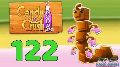 Candy Crush Soda Saga 🍾 Level 122 (Chocolate mode) - 3 Stars Walkthrough, No Boosters