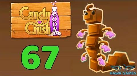 Candy Crush Soda Saga Level 67 (Chocolate mode) - 3 Stars Walkthrough, No Boosters