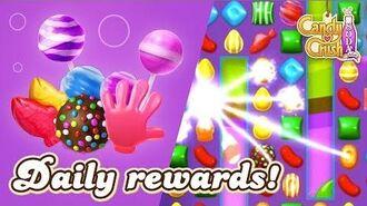 Candy Crush Soda Saga Daily Rewards!