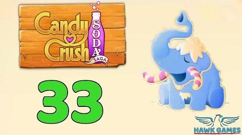 Candy Crush Soda Saga Level 33 (Frosting mode) - 3 Stars Walkthrough, No Boosters