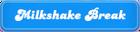 Milkshake-Break