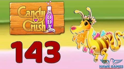 Candy Crush Soda Saga 🍾 Level 143 Super Hard (Honey mode) - 3 Stars Walkthrough, No Boosters