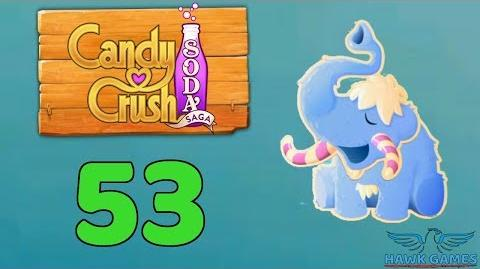 Candy Crush Soda Saga Level 53 (Frosting mode) - 3 Stars Walkthrough, No Boosters