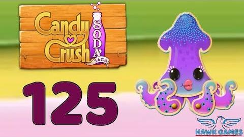 Candy Crush Soda Saga 🍾 Level 125 Hard (Soda mode) - 3 Stars Walkthrough, No Boosters