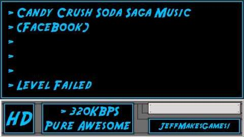 Candy Crush Soda Saga (FaceBook) Music - Level Failed