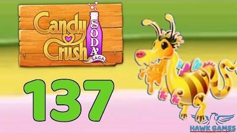 Candy Crush Soda Saga 🍾 Level 137 (Honey mode) - 3 Stars Walkthrough, No Boosters