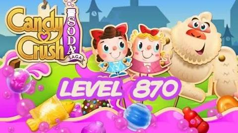 Candy Crush Soda Saga Level 870