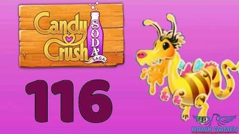 Candy Crush Soda Saga 🍾 Level 116 Hard (Honey mode) - 3 Stars Walkthrough, No Boosters