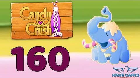 Candy Crush Soda Saga 🍾 Level 160 Hard (Frosting mode) - 3 Stars Walkthrough, No Boosters
